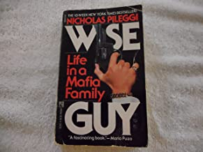 Wise Guy: Life in a Mafia Family