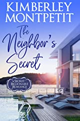 The Neighbor's Secret: Sweet, Small-Town Romance (A Secret Billionaire Romance Book 1) Kindle Edition