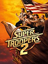 Best super troopers 2 live Reviews