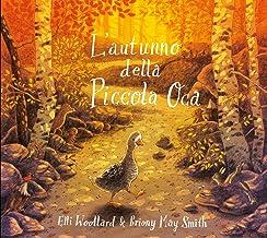 Permalink to L'autunno della Piccola Oca. Ediz. a colori PDF