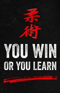 Damdekoli Win or Learn Motivational Poster for Sports, 11x17, Wall Art Print, Jiu Jitsu, Karate, Taekwondo, Inspirational