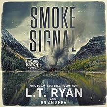 Smoke Signal: Rachel Hatch, Book 4