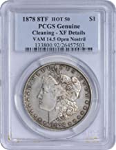 1878 8TF VAM 14.5 Morgan Silver Dollar Open Nostril Genuine (Cleaning - EF Details) PCGS