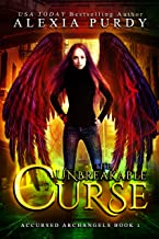 The Unbreakable Curse (Accursed Archangels #1)