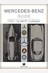 MERCEDES-BENZ - Guide (History of the Automobile) Kindle Edition