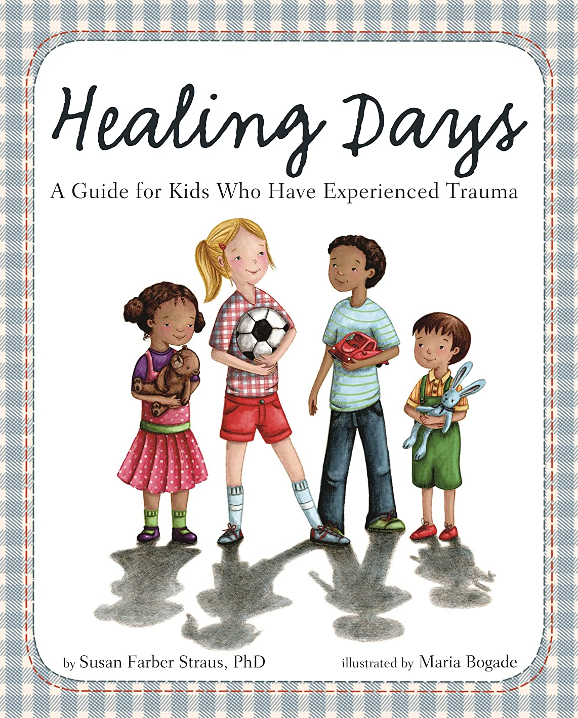 振り返る関税ドレインHealing Days: A Guide for Kids Who Have Experienced Trauma (English Edition)