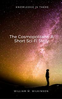The Cosmopolitans: A Short Sci-Fi Story