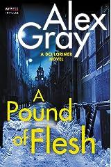 A Pound of Flesh: A DCI Lorimer Novel (William Lorimer Book 9) Kindle Edition