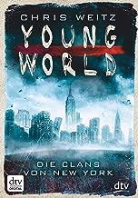 Young World - Die Clans von New York: Roman (German Edition)