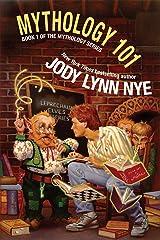 Mythology 101 Kindle Edition