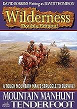 Wilderness: Mountain Manhunt and Tenderfoot (A Wilderness Western Book 7)