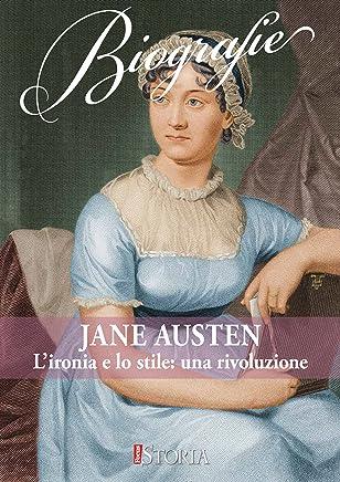 Jane Austen. Lironia e lo stile: una rivoluzione