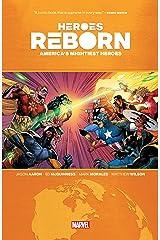 Heroes Reborn: America's Mightiest Heroes (Heroes Reborn (2021)) Kindle Edition