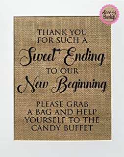 8x10 UNFRAMED Thank You for Such a Sweet Ending to Our New Beginning/Burlap Print Sign/Rustic Vintage Shabby Chic Wedding Favors Candy Sweets Candy Bar Wedding Sign