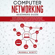 Computer Networking Beginners Guide: An Easy Approach to Learning Wireless Technology, Social Engineering, Security and Ha...