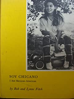 Soy Chicano: I Am Mexican-American