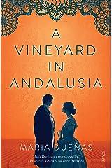 A Vineyard in Andalusia (English Edition) Versión Kindle
