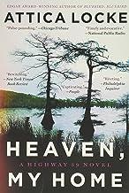 Heaven, My Home (A Highway 59 Novel, 2)