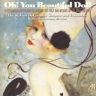 Oh! You Beautiful Doll - A Celebration of Tin Pan Alley