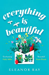 Everything is Beautiful: the most uplifting read of 2021