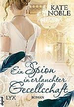 Ein Spion in erlauchter Gesellschaft (Blue Raven 1) (German Edition)