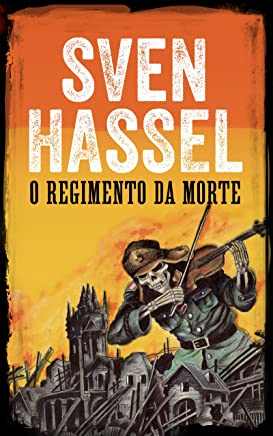 O Regimento da Morte: Edição em português          (Série guerra Sven Hassel)