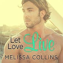 Let Love Live: Love, Book 5