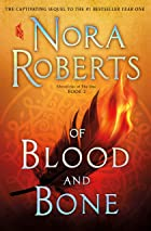 Cover image of Of Blood and Bone by Nora Roberts