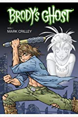 Brody's Ghost Volume 1 Kindle Edition