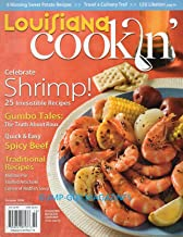 LOUISIANA COOKIN' October 2008 Magazine 6 WINNING SWEET POTATO RECIPES 25 Shrimp Recipes GUMBO TALES: TRUTH ABOUT ROUX Spicy Beef MIRLITON PIE Stuffed Artichoke CREAM OF REDFISH SOUP LSU Libation