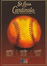 1960's St. Louis Cardinals World Series - 1964 vs. New York Yankees, 1967 vs. Boston Red Sox, 1968 vs. Detroit Tigers