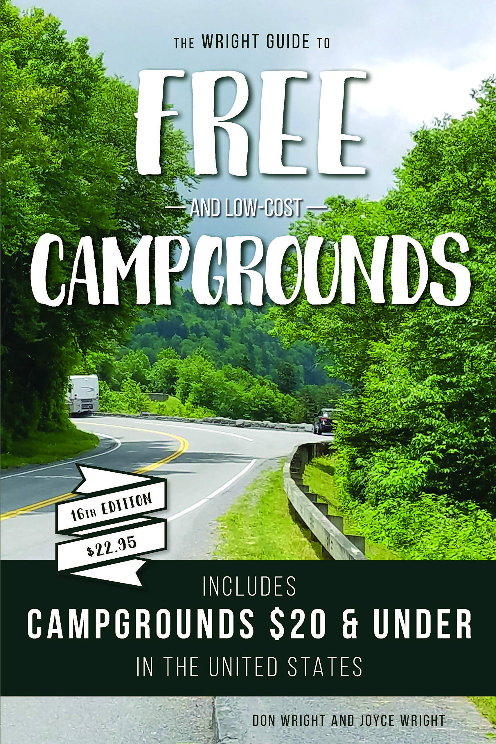 Image OfThe Wright Guide To Free And Low-cost Campgrounds: Includes Campgrounds $20 And Under In The United States (Don Wright's G...