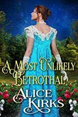 A Most Unlikely Betrothal: A Historical Regency Romance Book Kindle Edition