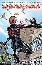Miles Morales: Ultimate Spider-Man Ultimate Collection Vol. 1: Ultimate Spider-Man Ultimate Collection Book 1