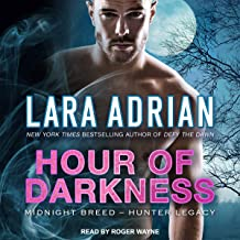 Hour of Darkness: Midnight Breed Hunter Legacy Series, Book 2