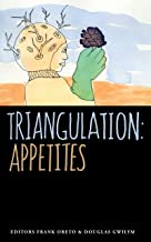 Triangulation: Appetites
