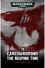 The Reaping Time (Carcharodons) Kindle Edition