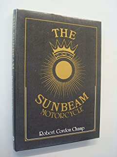 The Sunbeam motorcycle (Foulis motorcycling book)