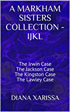 A Markham Sisters Collection - IJKL