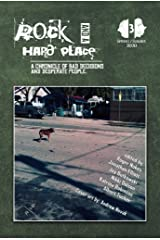 Rock and a Hard Place, Issue 3: Spring/Summer Kindle Edition