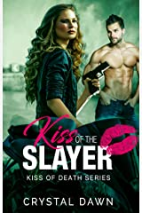 Kiss of the Slayer (The Kiss of Death Book 0) Kindle Edition