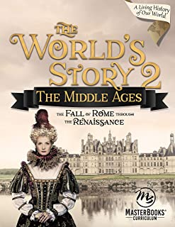 World's Story 2 (Student): The Middle Ages - The Fall of Rome Through the Renaissance