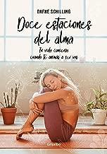 Doce estaciones del alma: Tu vida comienza cuando te animás a ser vos (Spanish Edition)