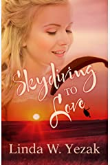 Skydiving to Love Kindle Edition