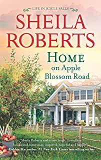 Home on Apple Blossom Road: A Novel (Life in Icicle Falls Book 9)