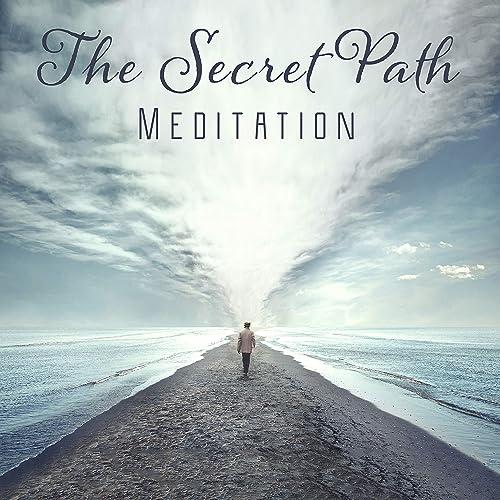 b214eab486c7 The Secret Path - Meditation for Positive State of Mind