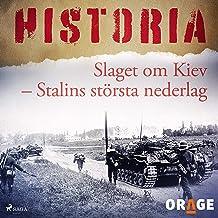 Slaget om Kiev: Stalins största nederlag