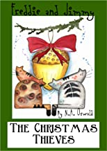 A Freddie and Jimmy Story - The Christmas Thieves (The Freddie and Jimmy Stories Book 2)