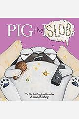 Pig the Slob (Pig the Pug) Kindle Edition
