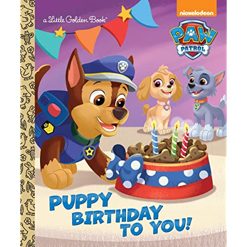 Puppy Birthday To You Paw Patrol Little Golden Book